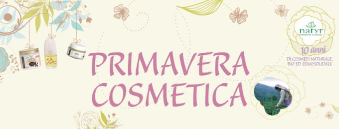 Dal 17 Al 31 Maggio : Primavera Cosmetica