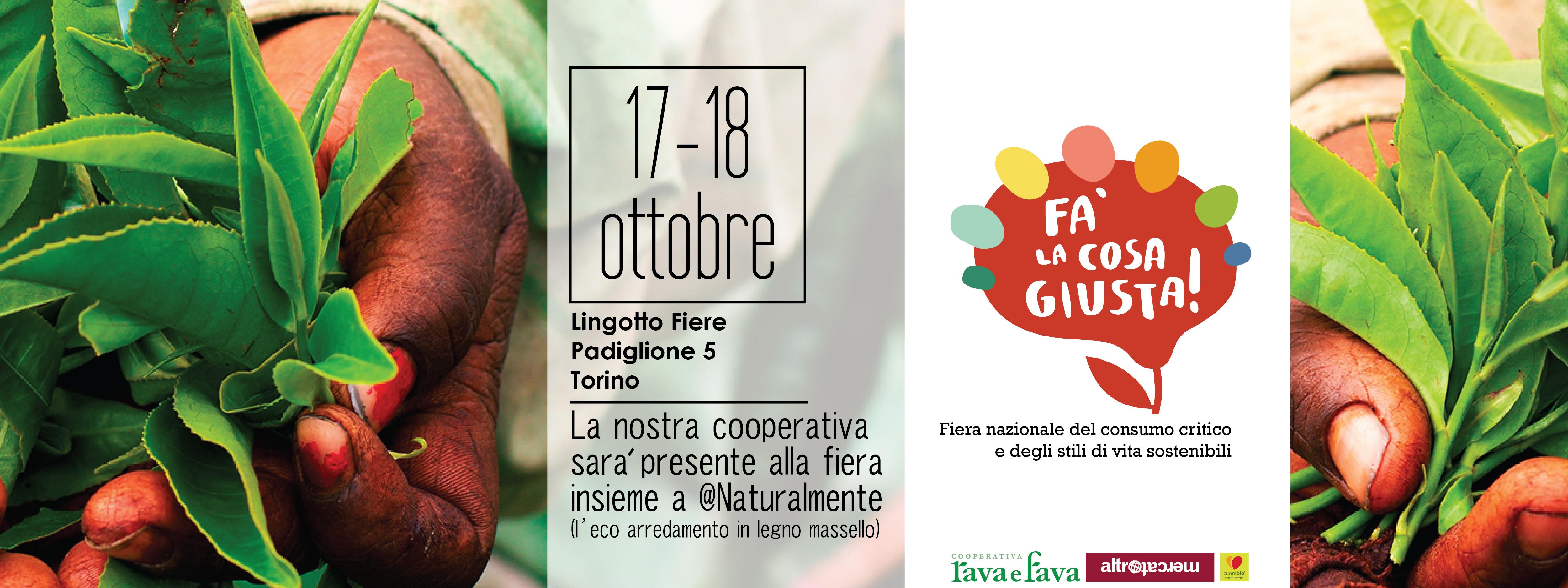 Fa La Cosa Giusta!!! 17/18 Ottobre