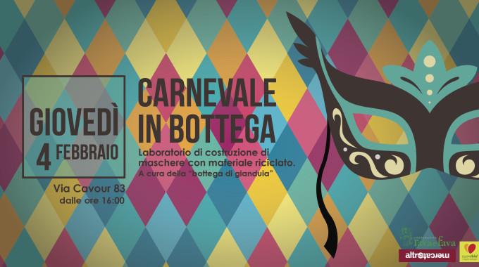 Carnevale In Bottega. Laboratorio Di Costruzione Di Maschere Con Materiale Riciclato.