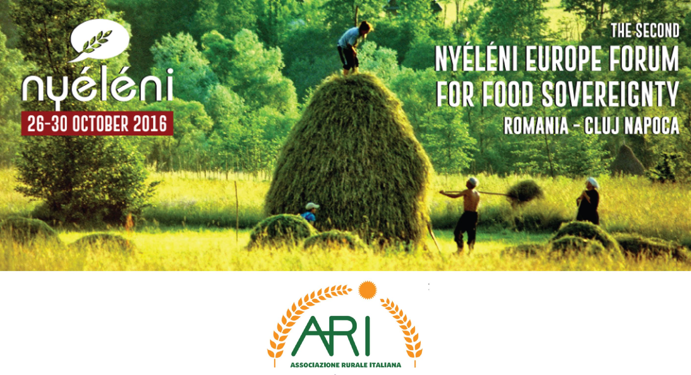 Sostieni La Partecipazione Dei Contadini Italiani Al Forum Di Nyeleni 2016 In Romania Sulla Sovranità Alimentare.