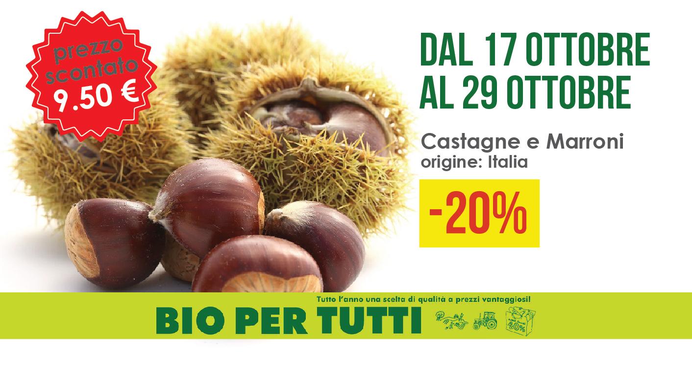 Offerte Bio Per Tutti Dal 17 Ottobre Al 29 Ottobre: Castagne E Marroni
