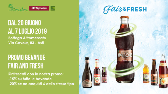 Promo Bevande Fair And Fresh