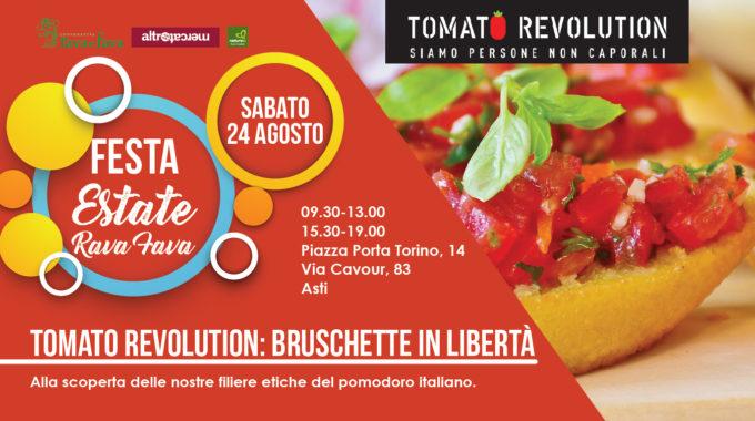 Festa Estate Rava Fava: Tomato Revolution, Bruschette In Libertà