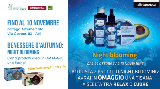 Benessere D'Autunno: Night Blooming